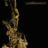 Play & Download Goldblooded by Jessica Jarrell | Napster