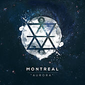 Play & Download Aurora by Montreal | Napster