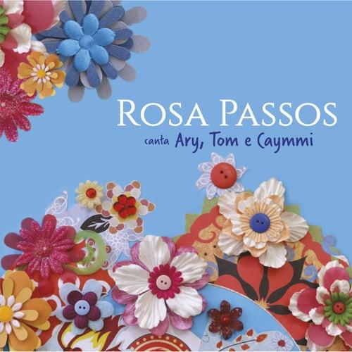 Play & Download Rosa Passos Canta Ary, Tom e Caymmi by Rosa Passos | Napster