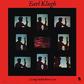 Living Inside Your Love by Earl Klugh