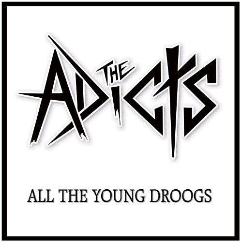 Play & Download All the Young Droogs by The Adicts | Napster