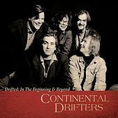 Play & Download Drifted: In The Beginning & Beyond by Continental Drifters | Napster