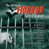 Play & Download The Ultimate Horror Movie Album by Various Artists | Napster