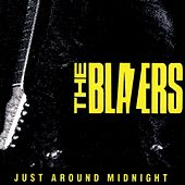Play & Download Just Around Midnight by The Blazers | Napster