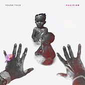 Play & Download Pacifier by Young Thug | Napster
