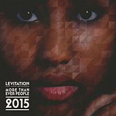 Play & Download More Than Ever People 2015 by Levitation | Napster
