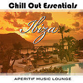 Chill Out Essentials - Ibiza by Various Artists