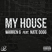 Play & Download My House (feat. Nate Dogg) by Warren G | Napster