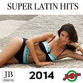 Play & Download Super Latin Hits 2014 by Various Artists | Napster