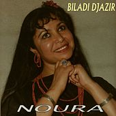 Play & Download Biladi Djazaîr by Noura | Napster