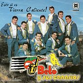 Play & Download Esto Sí es Tierra Caliente by Beto Y Sus Canarios | Napster