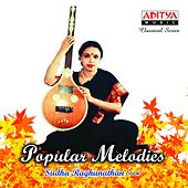 Popular Melodies by Sudha Raghunathan