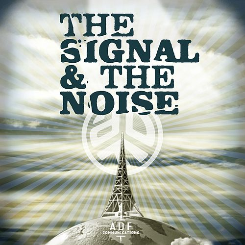 Play & Download The Signal and the Noise by Asian Dub Foundation | Napster