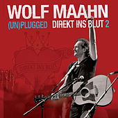 Play & Download Direkt Ins Blut 2 - (Un)plugged by Wolf Maahn | Napster