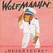 Play & Download Deserteure (Remastered) by Wolf Maahn | Napster