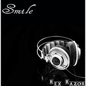 Smile by Rex Razor