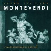 Play & Download Monteverdi, C.: Incoronazione Di Poppea (L')  [Opera] by Daniela Dessi (S) | Napster
