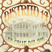La Calle del Sol by Distrito 14