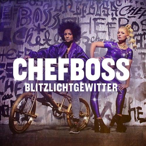 Blitzlichtgewitter (EP) by Chefboss