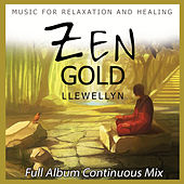 Zen Gold - Full Album Continuous Mix by Llewellyn