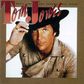 Play & Download Don't Let Our Dreams Die Young by Tom Jones | Napster
