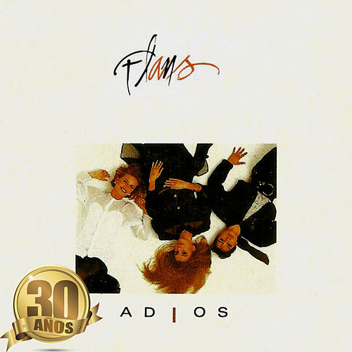 Play & Download Adiós (Remasterizado) by Flans | Napster