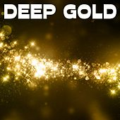 Deep Gold by Various Artists