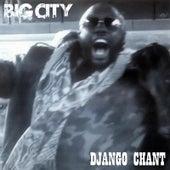Django Chant by Big City