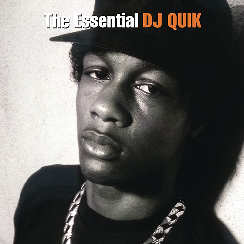 The Essential DJ Quik by DJ Quik