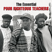 Play & Download The Essential Poor Righteous Teachers by Poor Righteous Teachers | Napster