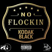 Play & Download No Flockin by Kodak Black | Napster