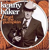 Play & Download Frost On The Pumpkin by Kenny Baker | Napster