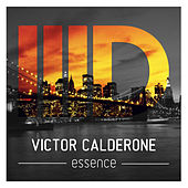 Play & Download Essence by Victor Calderone | Napster