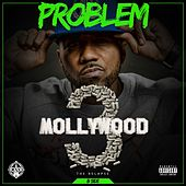 Play & Download Mollywood 3: The Relapse (B Side) [Deluxe Edition] by Problem | Napster