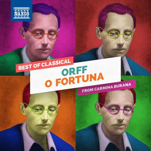 Play & Download Carmina Burana: O Fortuna by Slovak Philharmonic Chorus   Napster