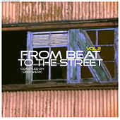 From Beat to the Street, Vol. 2 by Various Artists