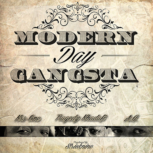 Play & Download Modern Day Gangsta by Tragedy Khadafi | Napster