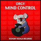 Play & Download Mind Control by Orgy | Napster