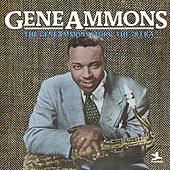 Play & Download The Gene Ammons Story: The 78 Era by Gene Ammons | Napster