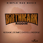 Birthmark Riddim by Various Artists
