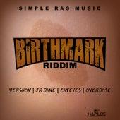 Birthmark Riddim by Various Artists