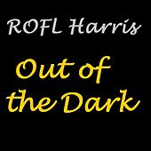 Out of the Dark by Rolf Harris