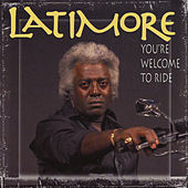 Play & Download You're Welcome to Ride by Latimore | Napster