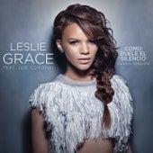 Play & Download Cómo Duele el Silencio (Banda Version) by Leslie Grace | Napster