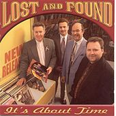 It's About Time by Lost & Found