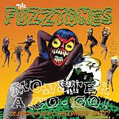 Monster A-Go-Go (Remastered) by The Fuzztones
