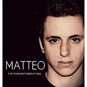 Play & Download I`ve Thought About You by Matteo | Napster