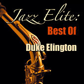 Jazz Elite: Best of Duke Ellington von Duke Ellington