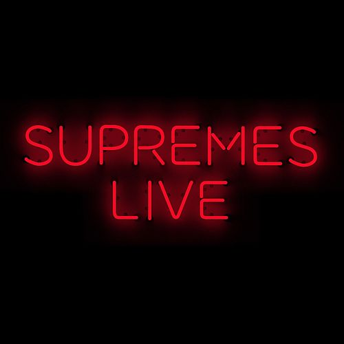 Play & Download The Supremes Live by The Supremes | Napster