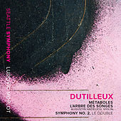 Play & Download Dutilleux: Métaboles, L'arbre des songes & Symphony No. 2